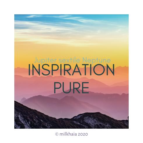 milkhaia_2020.02.20_#PlanetDance_JupiterSEXTILENeptune_InspirationPure