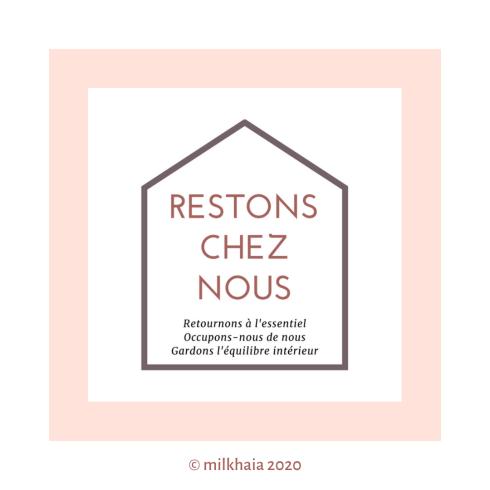 milkhaia_2020.03.23_RestonsChezNous
